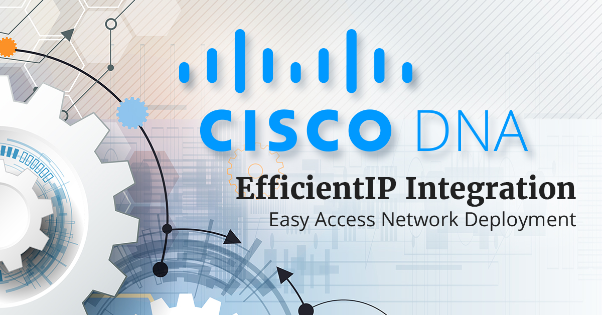 Cisco DNA and EfficientIP IPAM integration for enterprise network automation