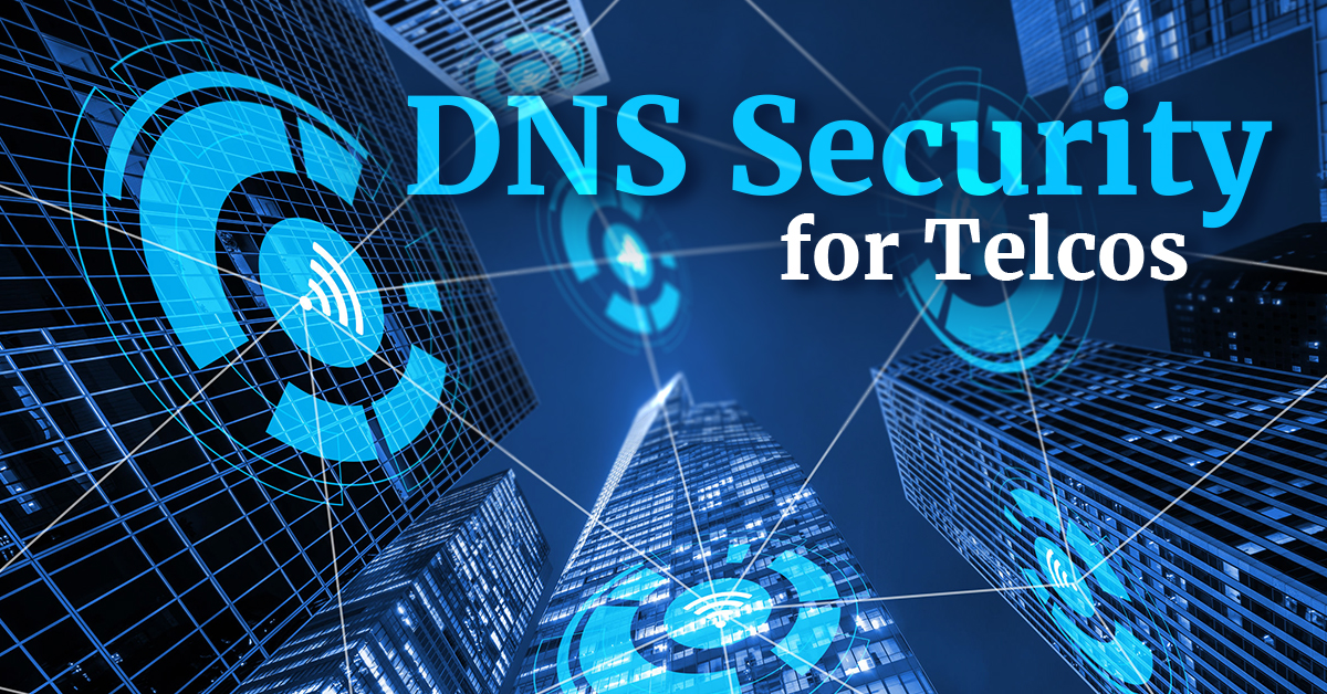 DNS Security for Telco