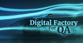 Digital Factory for QA