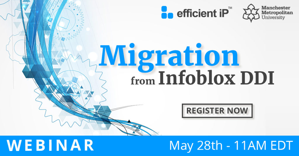 Register now for the EfficientIP webinar on migrating from Infoblox DDI