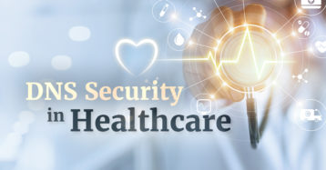 DNS Security in Healthcare