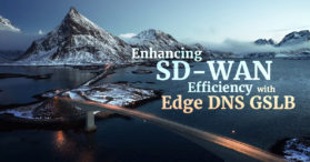 Enhancing SD-WAN with Edge DNS GSLB