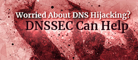 DNS hijacking and DNSSEC