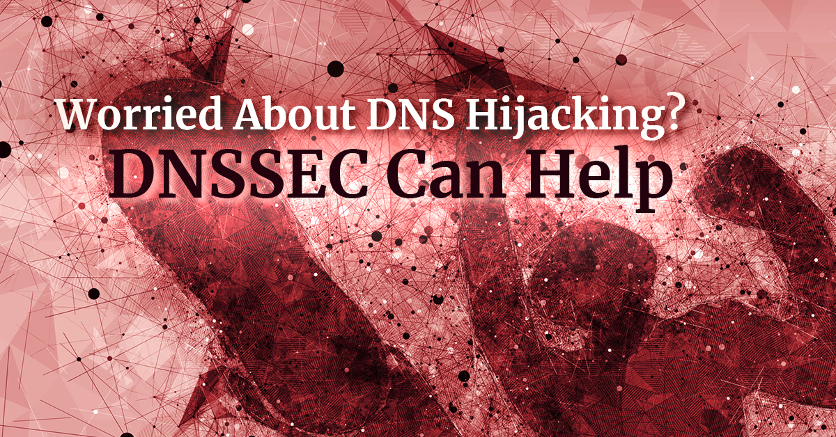 DNS hijacking + DNSSEC