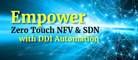 Empower Zero touch NFV and SDN with DDI Automation blog